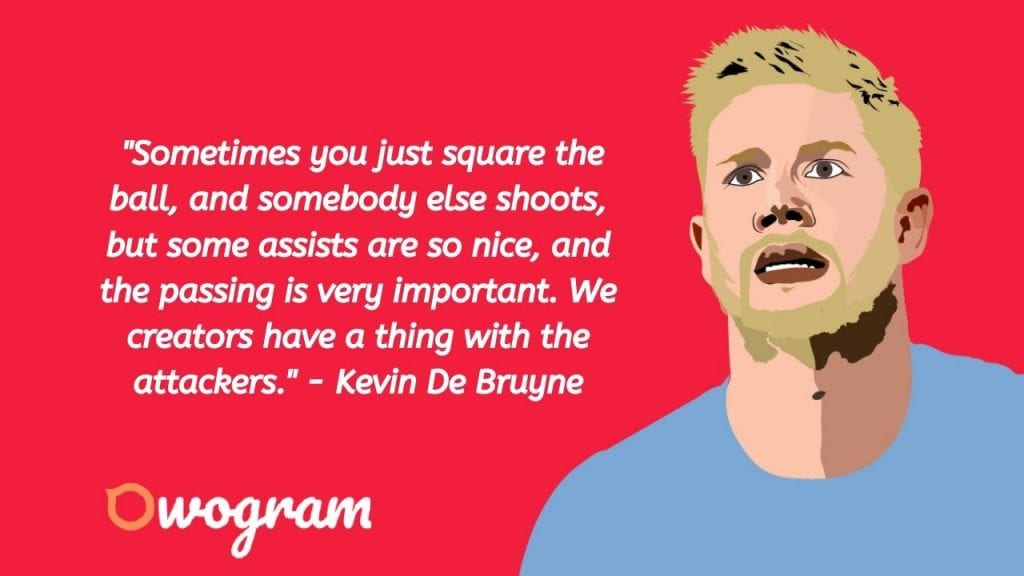 Kevin De Bruyne quotes about assist