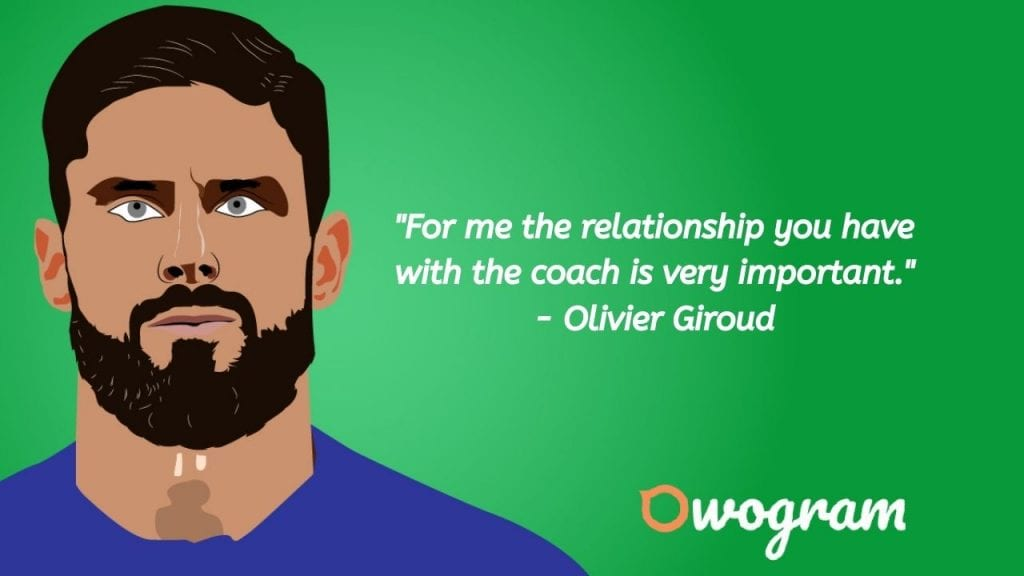 quotes by Olivier Giroud about relationship