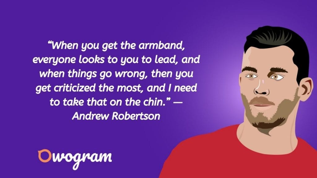 Quotes by Andrew Robertson about football