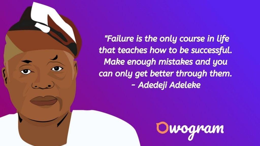 Adedeji Adeleke quotes about failure
