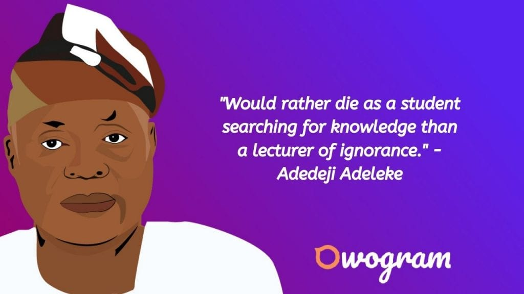Adedeji Adeleke quotes about knowledge