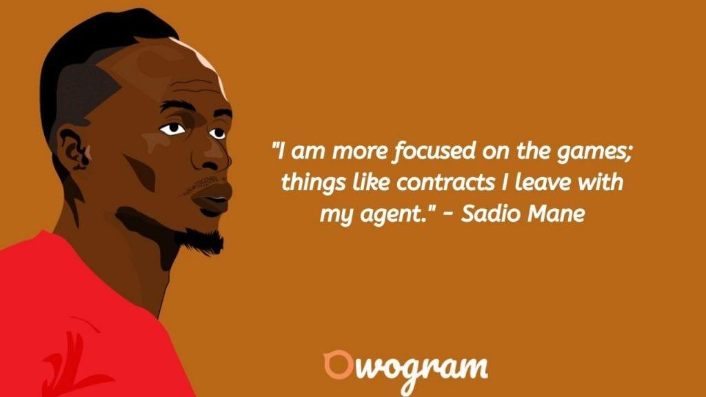 Sadio Mane quotes about focus