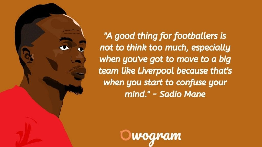 Words by Mane about team transfer