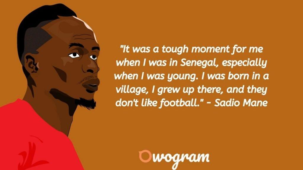 Sadio Mane quotes about hustle