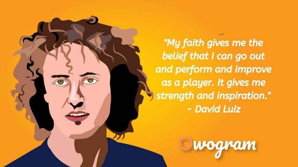 David Luiz quotes about faith