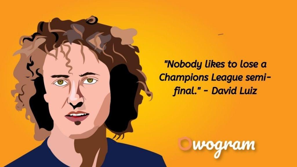David Luiz quotes about winning champions league