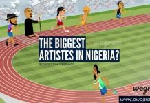 Who is the biggest artiste in Nigeria