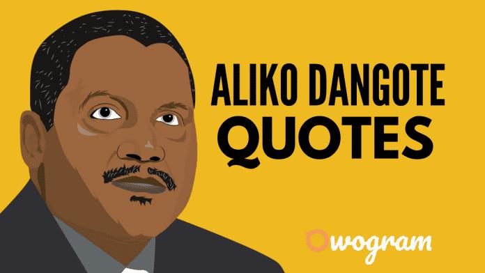 Aliko Dangote quotes