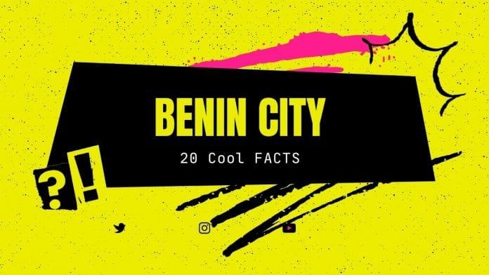 Benin City - Capital of Edo