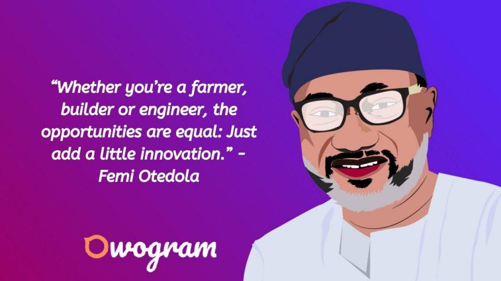 Quotes from Femi Otedola