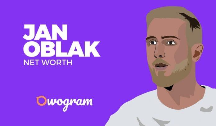 Jan Oblak Net worth and Salary