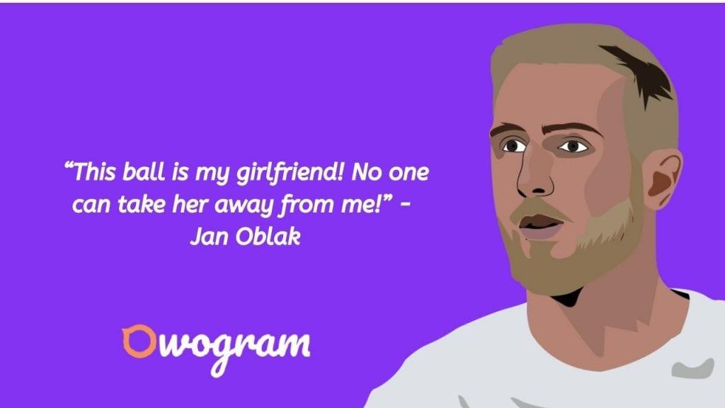 Jan Oblak quotes