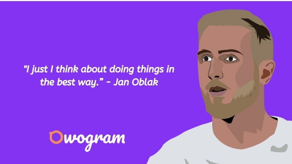 quotes from Jan oblak