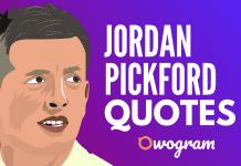 Jordan Pickford quotes