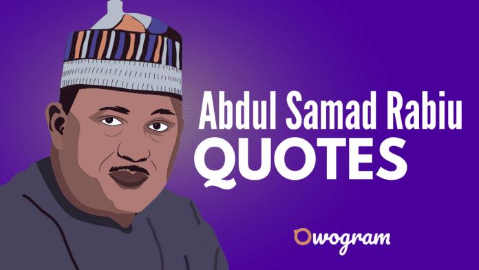 Abdul Samad Rabiu Quotes
