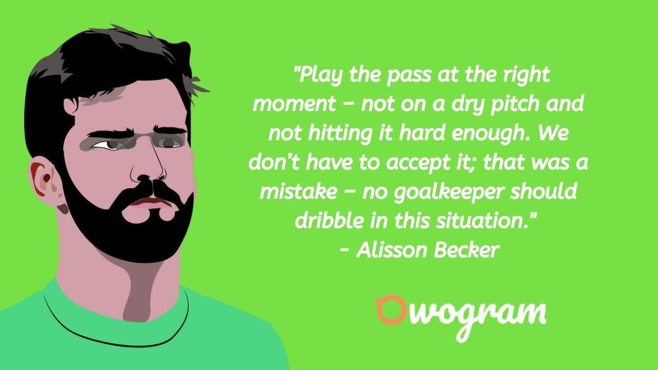 Alisson becker quotes