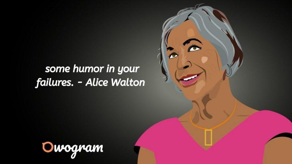 quotes by Alice Walton