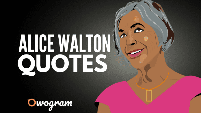 Alice Walton quotes on success and business