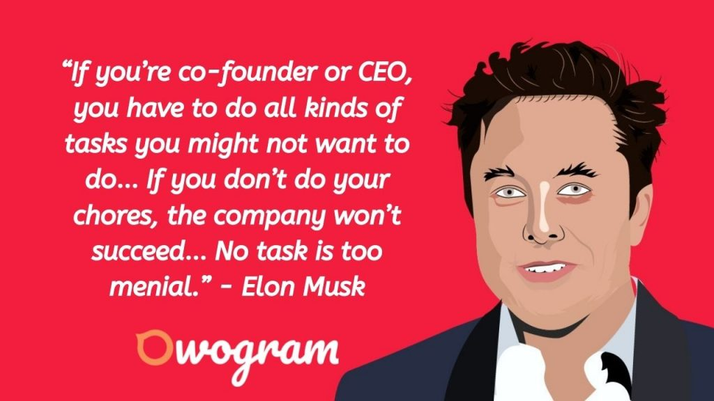 Elon Musk quotes about Being CEO
