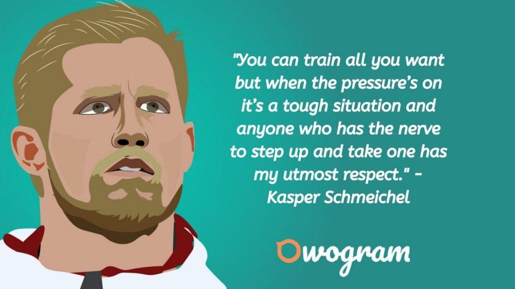 Quotes by Schmeichel Kasper about pressure