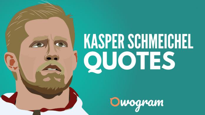Kasper Schmeichel quotes